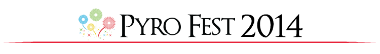 PyroFest 2014
