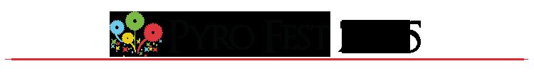 PyroFest 2015